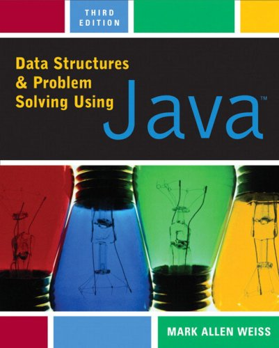 Data Structures and Problem Solving Using Java (3rd Edition)