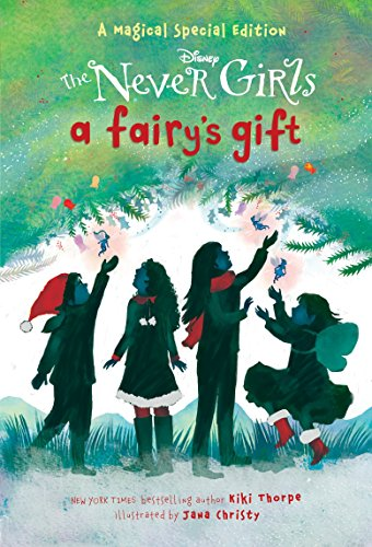 A Fairy's Gift (Disney: The Never Girls) ()