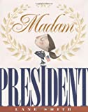 img - for Madam President book / textbook / text book