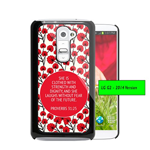 Proverbs 31:25 Religious Inspirational Bible Verse Red Circle Red Poppy Flowers Wallpaper (1st Generation) LG G2 Hard Plastic Phone Case - NOT COMPATIBLE WITH VERIZON CARRIER (Best Wallpapers For Lg G2)