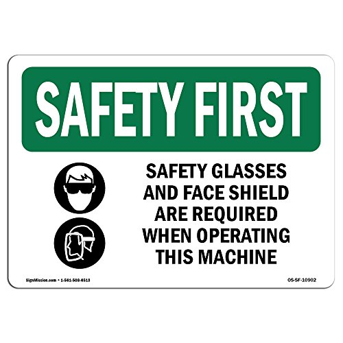 OSHA Safety First Sign - Safety Glasses and Face Shield with Symbol | Aluminum Sign | Protect Your Business, Work Site, Warehouse | Made in The USA