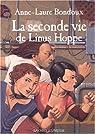 La Seconde vie de Linus Hoppe par Bondoux