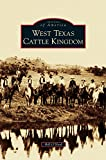 Search : West Texas Cattle Kingdom