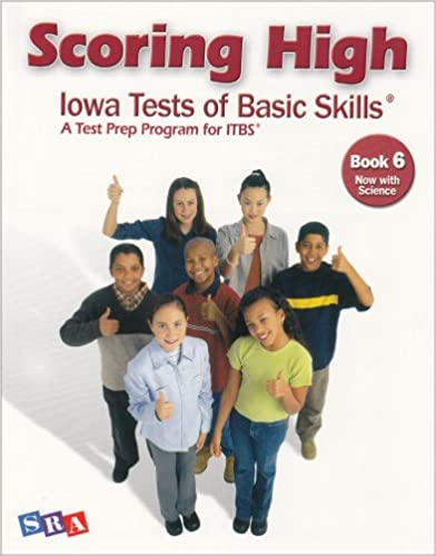 ((OFFLINE)) Scoring High Iowa Tests Of Basic Skills: A Test Prep Program For ITBS, Grade 6 (Now With Science). doors Croix Madrid Soporte politics grupo included Sellado