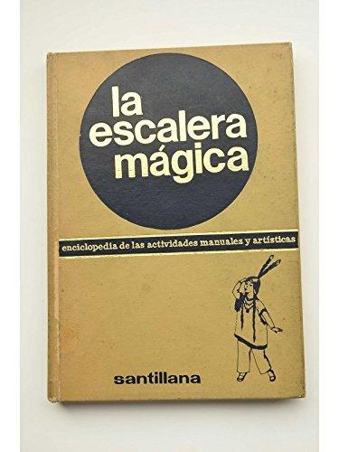 La escalera mágica. Enciclopedia de las actividades manuales y artísticas. 4: Amazon.es: AUTORES VARIOS: Libros