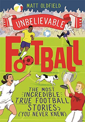 This is Football: The most incredible true football stories you never knew