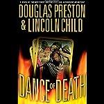 Dance of Death   Douglas Preston,Lincoln Child