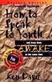 How to Speak to Youth, Ken Davis, 0310201462