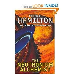 The Neutronium Alchemist (The Night's Dawn) Peter F. Hamilton