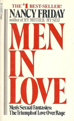 Men in Love, Nancy Friday