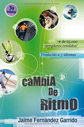 Cambia de Ritmo / Change of Pace (Spanish Edition): Jaime Fernandez ...