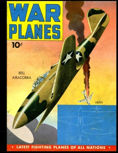 War Planes: Golden Age Military Information Comic 1942