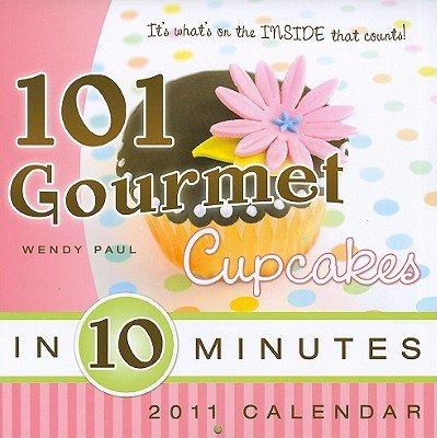 Download Wendy Paul's101 Gourmet Cupcakes in 10 Minutes [Hardcover]2011 pdf