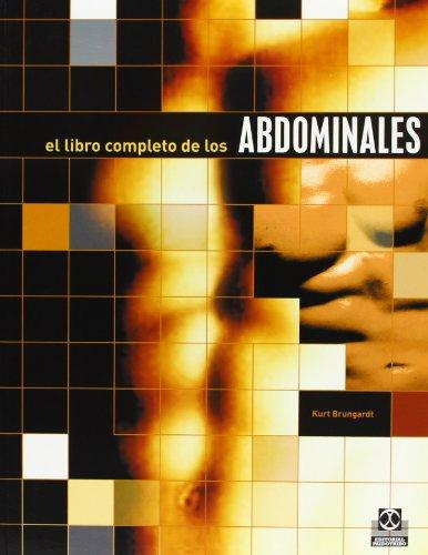 Descargar Libro Libro Completo De Los Abdominales Kurt Brungardt