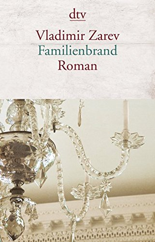 Familienbrand: Roman