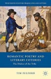 img - for Romantic Poetry and Literary Coteries: The Dialect of the Tribe (Nineteenth-Century Major Lives and Letters) by Tim Fulford (2015-08-13) book / textbook / text book