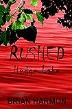 Rushed: Hedge Lake (Volume 4)