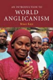 img - for An Introduction to World Anglicanism (Introduction to Religion) book / textbook / text book