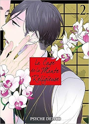 La Cage De La Mante Religieuse Tome 02 Livre Manga