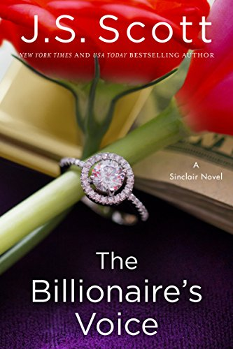 Book: The Billionaire's Voice (The Sinclairs Book 4) by J.S. Scott