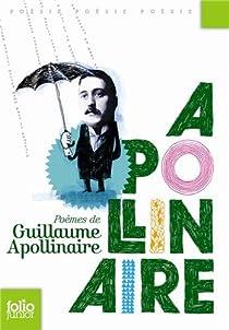 Poèmes par Apollinaire