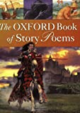 The Oxford Book of Story Poems, Michael Harrison and Christopher Stuart-Clark, 0192762125