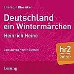 Deutschland: Ein Wintermärchen | Heinrich Heine