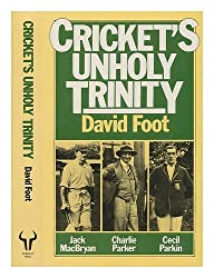 Cricket's Unholy Trinity