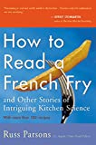 How to Read a French Fry: And Other Stories of