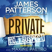 Private: No.1 Suspect | James Patterson, Maxine Paetro
