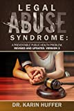 Legal Abuse Syndrome: A Preventable Public Health Problem