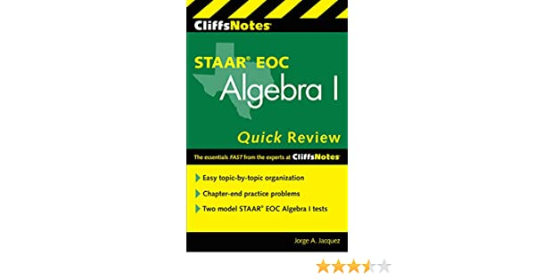 Cliffsnotes staar eoc algebra i quick review new edition jorge a cliffsnotes staar eoc algebra i quick review new edition jorge a jacquez amazon fandeluxe Image collections