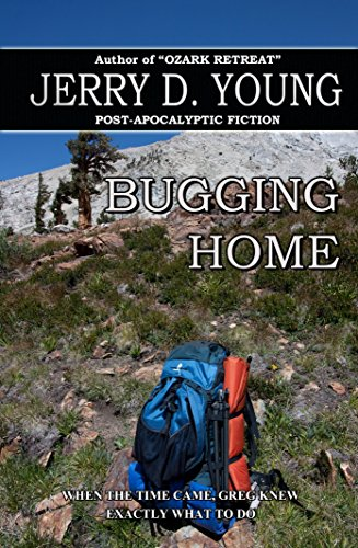 Bugging Home by [Young, Jerry D.]