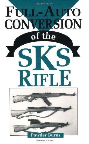 Full-Auto Conversion Of The SKS Rifle Ruger Automatic Pistol