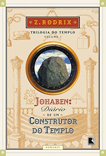 Resultado de imagem para trilogia diario de um construtor do templo