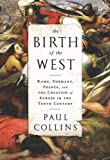 The Birth of the West, Paul Collins, 1610393686
