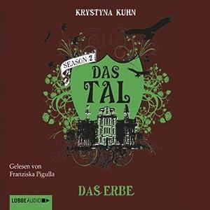 Das Erbe (Das Tal 2.02) Hörbuch