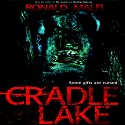 Cradle Lake Audiobook by Ronald Malfi Narrated by David Stifel