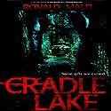 Cradle Lake Audiobook by Ronald Malfi Narrated by David Stifel