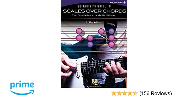 Guitarist\'s Guide to Scales Over Chords: The Foundation of Melodic ...