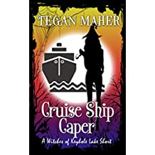 Cruise Ship Caper: A Witches of Keyhole Lake Novella (Witches of Keyhole Lake Southern Mysteries)