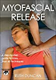 Product review for Myofascial Release (Hands-On Guides for Therapists)