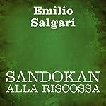 Sandokan alla riscossa [Sandokan to the Rescue] | Emilio Salgari