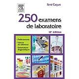 250 examens de laboratoire (Les Incontournables)