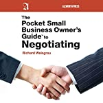 The Pocket Small Business Owner's Guide to Negotiating | Richard Weisgrau