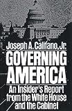 Governing America, Joseph A. Califano, 0671254286