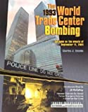 img - for The 1993 World Trade Center Bombing (Great Disasters, Reforms and Ramifications) book / textbook / text book