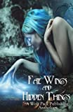 img - for Fae Wings and Hidden Things: A Wolf Pack Publishing Anthology book / textbook / text book