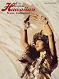 The Complete Hawaiian Music Collection: Piano/Vocal/Chords (The Complete Collection Series)