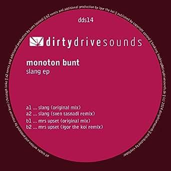 Slang Ep By Monoton Bunt On Amazon Music Amazon Com